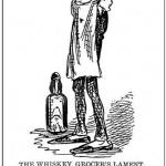 The Whiskey Grocer's Lament, in Grip, Toronto, March 1, 1884